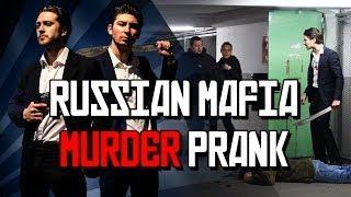 Russian Mafia Murder Scare Prank