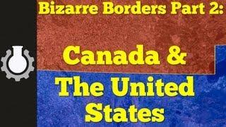 Canada & The United States Border