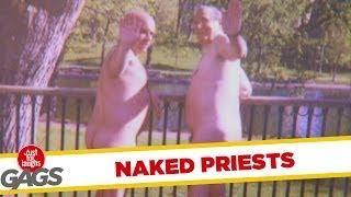Naked Priests - Crazy Prank