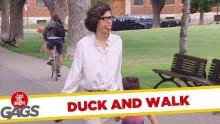 Duck and walk - crazy prank
