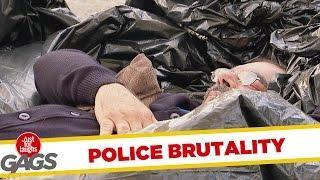 Police Brutality // Crazy Prank