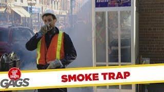 Smoke Trap - Hidden Camera Prank